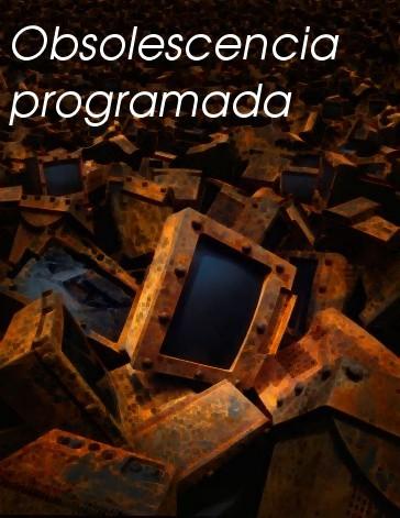 Obsolescencia_programada