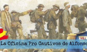Imagen entrada Oficina Pro Cautivos Alfonso XIII