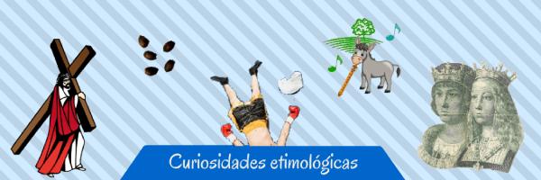 Curiosidades etimologicas