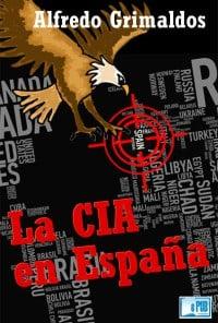 CIA en España Alfredo Grimaldos