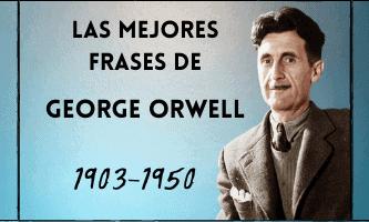 las mejores frases de George Orwell